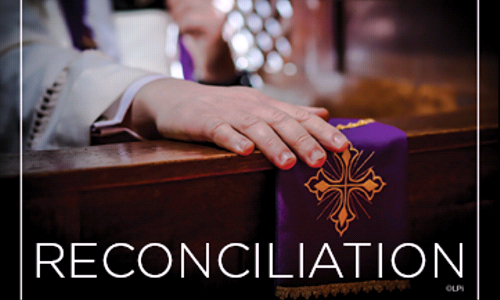 Celebrate the Sacrament of Reconciliation